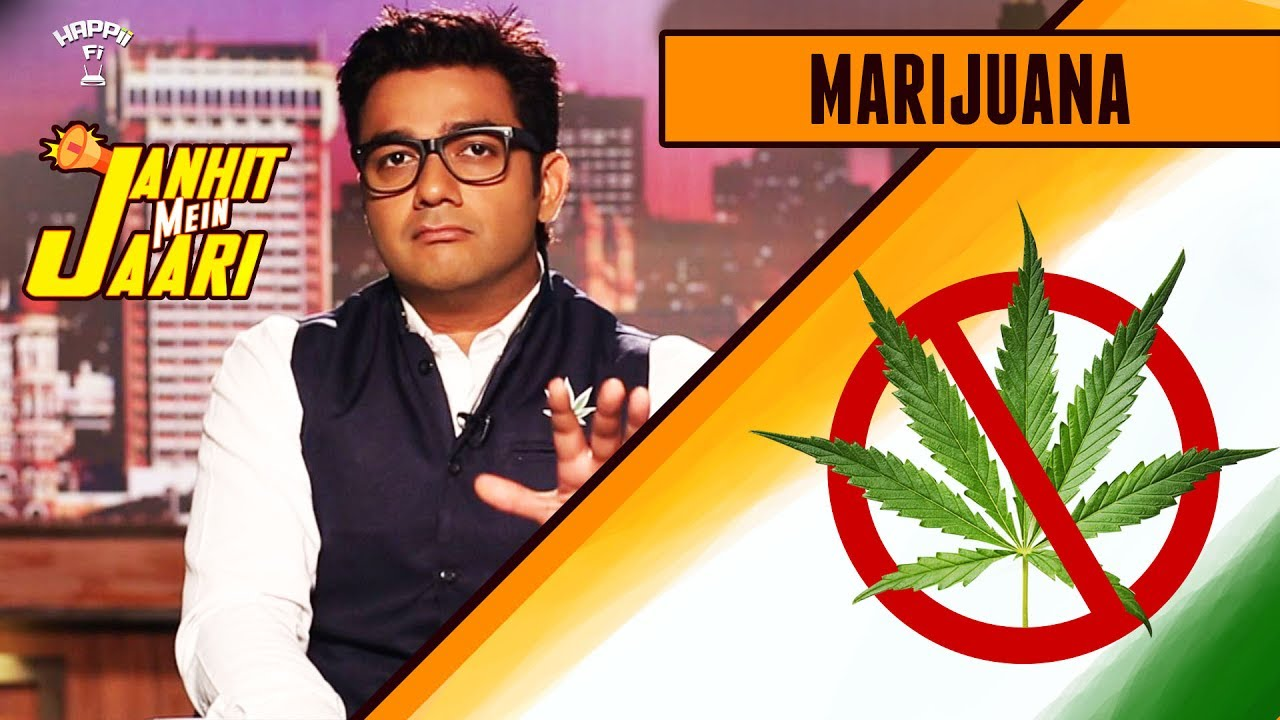 MARIJUANA - Banned in India? - JMJ#2