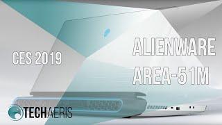 [CES 2019] Alienware Area-51m