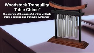 Tranquility Table Chime by Woodstock Chimes