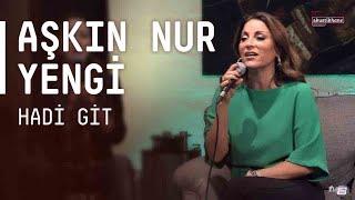 A?k?n Nur Yengi - Hadi Git / #akustikhane #sesiniac
