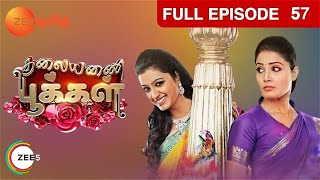 Thalayanai Pookal - Indian Tamil Story - Episode 57 - Zee Tamil TV Serial - Full Episode