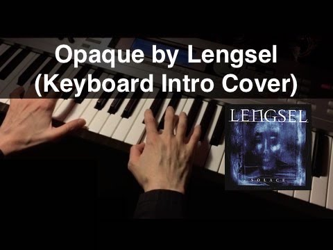 Opaque - Lengsel (Keyboard Intro - Piano Cover)