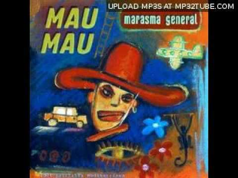 Mau Mau - Basura