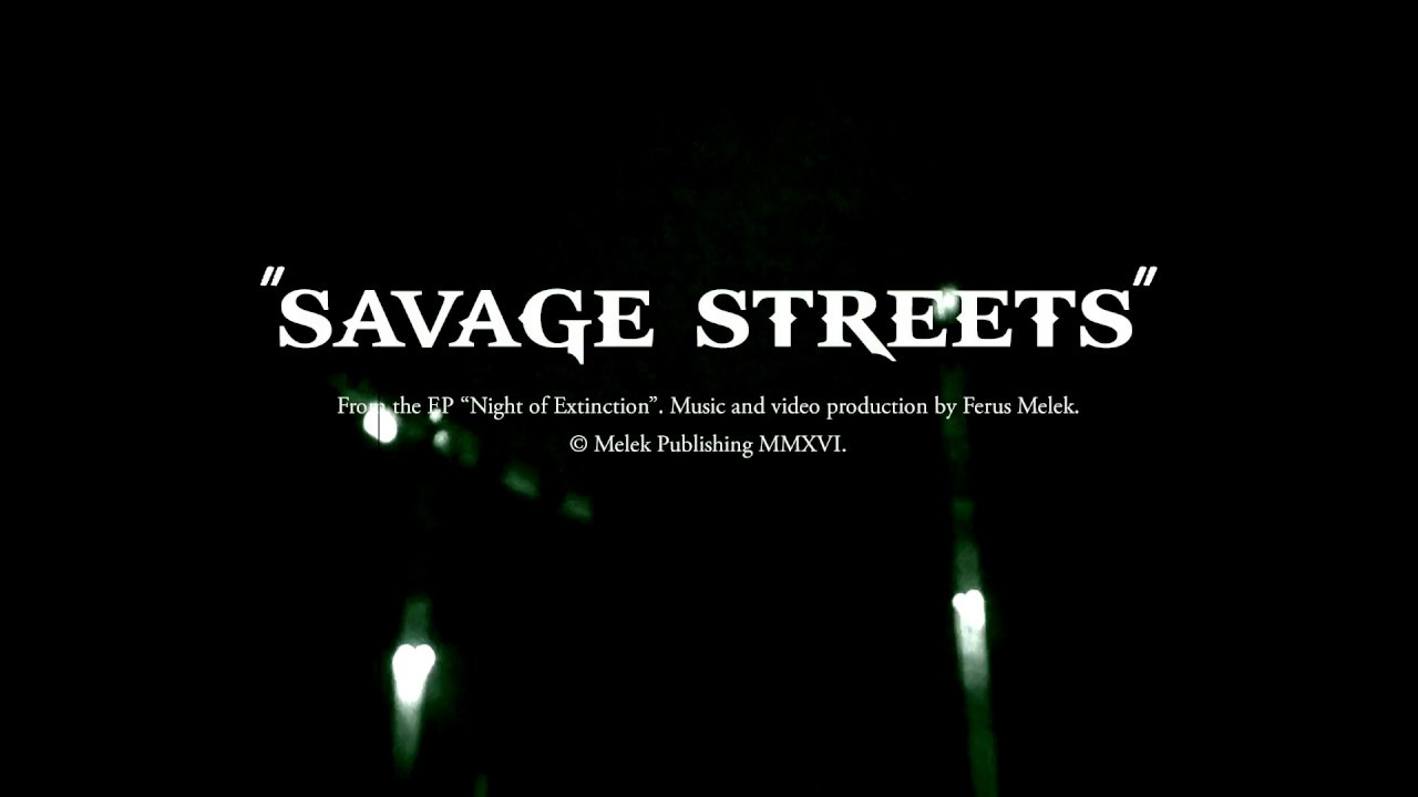 Download Ferus Melek - Savage Streets