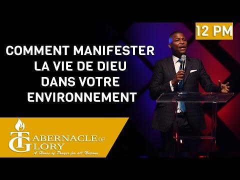 MDG - Pasteur Gregory Toussaint | Comment Manisfer la Vie de Dieu dans votre Environnement 12PM