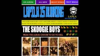 the Skoogie Boys - Lapila Is Burning