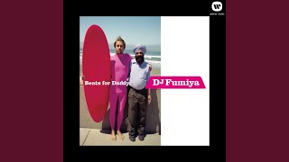 DJ Fumiya - Continue? feat.RHYMESTER