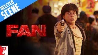 Fan  Deleted Scene 9  A deadly chase  Shah Rukh Khan