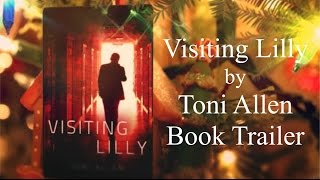Visiting Lilly by Toni Allen Book Trailer