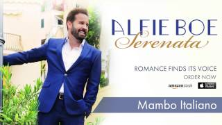 Alfie Boe - Mambo Italiano - From the New Album 'Serenata'