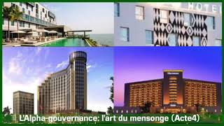 L'Alpha Gouvernance L'art Du Mensonge Acte4