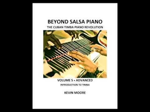 Beyond Salsa Piano Volume 5 - Introduction to Timba (Cuban genre of music)