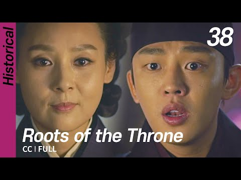 [CC/FULL] Roots Of The Throne EP38 | 육룡이나르샤