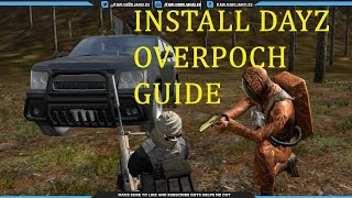 How to install Dayz Overpoch 2015- simple guide