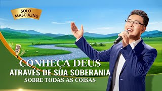 """Louvores e Adoração 2020 """"Conheça Deus através de Sua soberania sobre todas as coisas"""""""