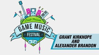 Interview with Alexander Brandon and Grant Kirkhope - Loudr Game Music Festival Series
