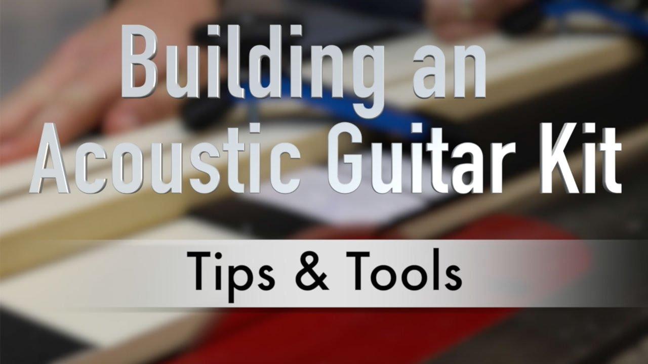 building an acoustic guitar kit tips tools youtube. Black Bedroom Furniture Sets. Home Design Ideas