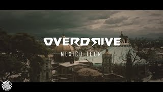 Overdrive Mexico Tour 2018