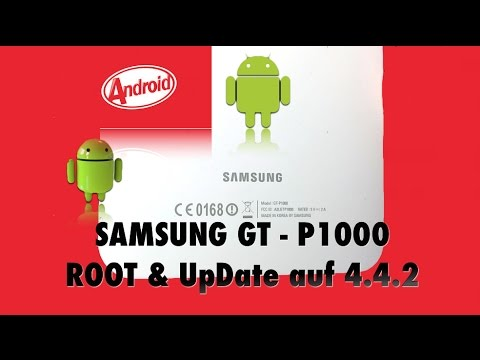 Samsung Galaxy GT - P1000 Root & UpDate auf Android 4.4.2 KitKat
