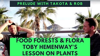 Food forest, Flora, & Permaculture Design: Preamble to Toby Hemenway's Lesson 3 - Plants