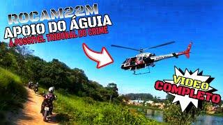 """""""TRIBUNAL DO CRIME"""" APOIO DO AGUIA, AVERIGUAÇÃO  E CERCO ROCAM 22M  (Video Completo)."""