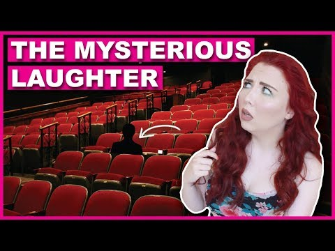 The Mysterious Laughter In The Theatre Yesterday