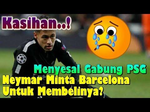 MENGEJUTKAN! Menyesal Gabung PSG, Neymar Minta Barcelona Membelinya Lagi?