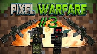 Pixel Warfare Minecraft | Parte 3
