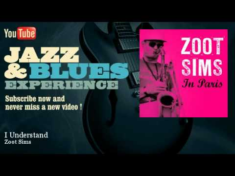 Zoot Sims - I Understand