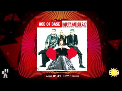 Ace of Base - Happy Nation 2.7 (Yan De Mol & Follow The Sunlight Radio Edit)