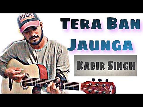 tera-ban-jaunga-guitar-cover---kabir-singh,akhil-sachdeva,sahid-kapoor,by-abhijeet-singh