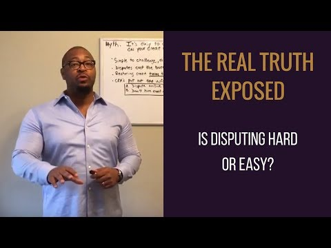 "The Real Truth About Credit Repair ""Is Disputing Negative Information Hard or Easy?"""