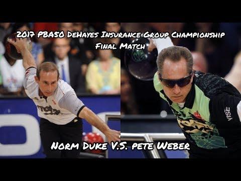 2017 PBA50 DeHayes Insurance Group Championship Final Match - Duke V.S. Weber