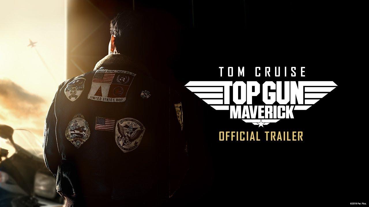 Trailer phim Phi Công Siêu Đẳng Maverick – Top Gun: Maverick (2020)