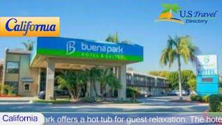 The Buena Park Hotel & Suites, Buena Park Hotels - California