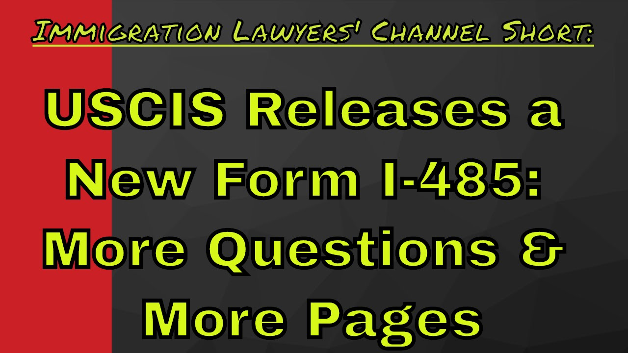 Update new uscis form i 485 application for adjustment of status update new uscis form i 485 application for adjustment of status falaconquin