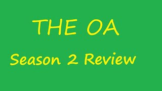 """The OA"" Review: Season 2"