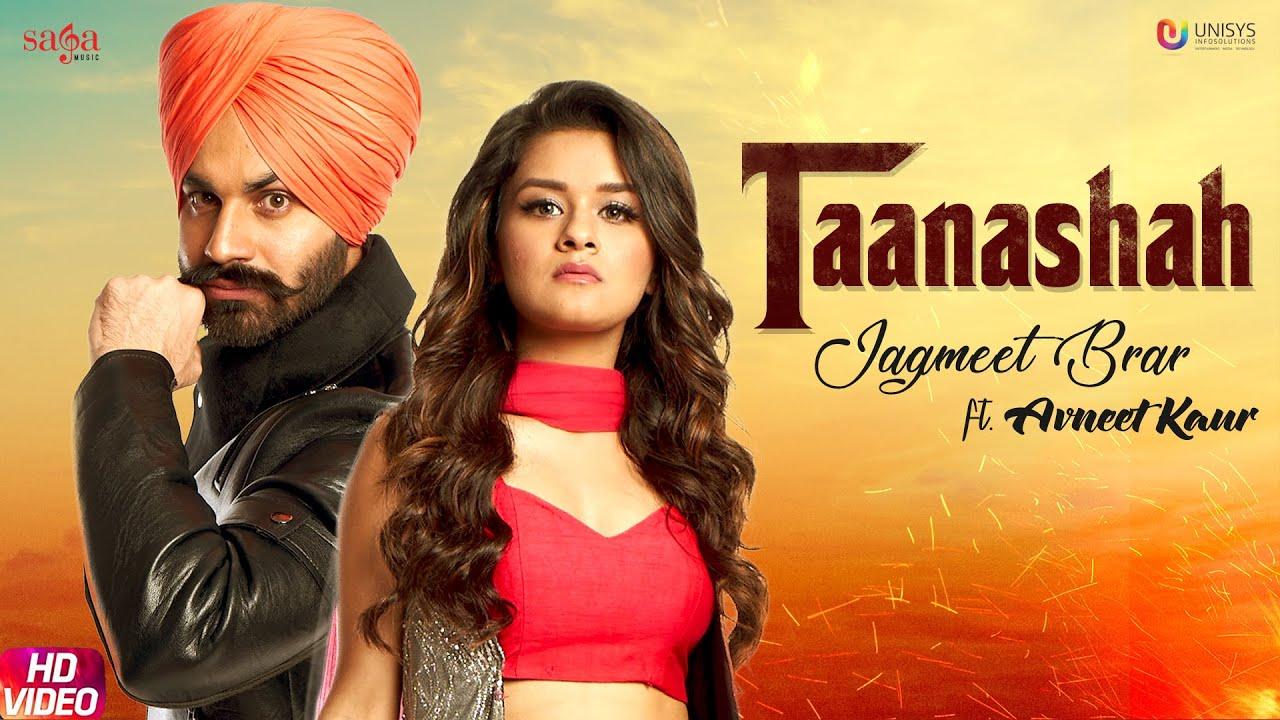 Taanashah - Jagmeet Brar Ft. Avneet Kaur | Desi Crew | New Punjabi Song 2019 | Saga Music