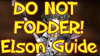 DO NOT FODDER! Elson Guide for Epic Seven