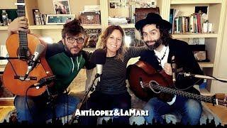 Antílopez - Mentira (feat. La Mari de Chambao) [Artistas desde el Sofá de Casa]