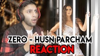 ZERO: Husn Parcham | Shah Rukh Khan I Katrina Kaif I Anushka Sharma I REACTION