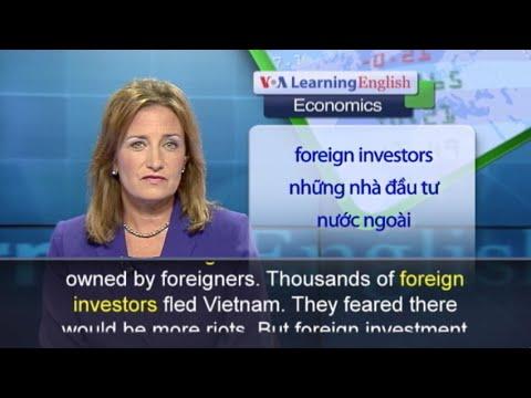 Phát âm chuẩn cùng VOA - Anh ngữ đặc biệt: Vietnam Investment (VOA)