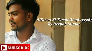 Alfazon Ki Tarah (Unplugged) Video Song | ROCKY HANDSOME | Piano Version | Ft. Deepak kumar