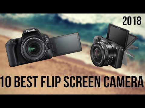 10 Best Flip Screen Camera for Vlogging 2018