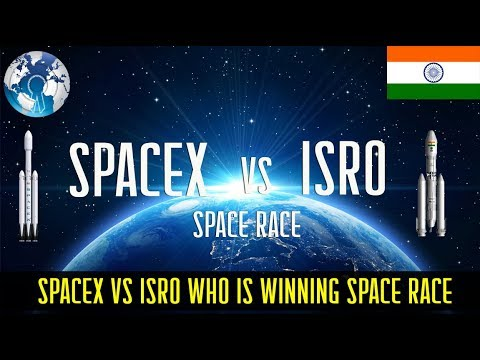 SpaceX vs ISRO of India Who is winning the Space Race