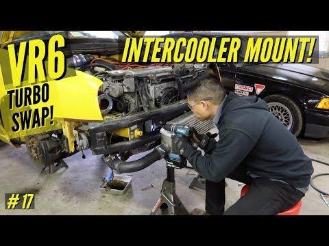 VLOG: MK3 VW VR6 Turbo Swap #17 | Intercooler Install