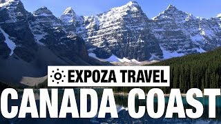 Canada From Coast To Coast Vacation Travel Video Guide