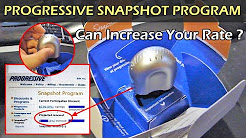 Progressive Snapshot Program Can Increase Your Rate