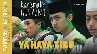 Ya Haya Tiru Syubbanul Muslimin Gus Azmi Terbaru Leman Pro Foto Video