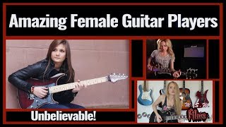 Awesome Female Guitar Players - Most Talented!